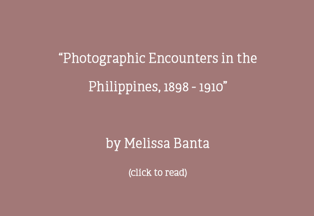 """Photographic Encounters in the Philippines, 1898 - 1910"""