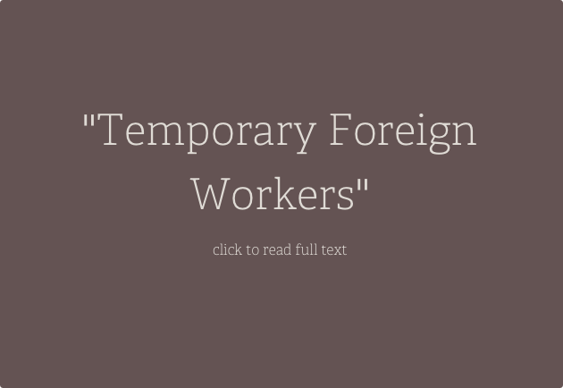 Temporary Foreign Workers:  The Pull of Canadian Labour and Immigration Policies & the Push of Recruitment Agencies in the Philippines