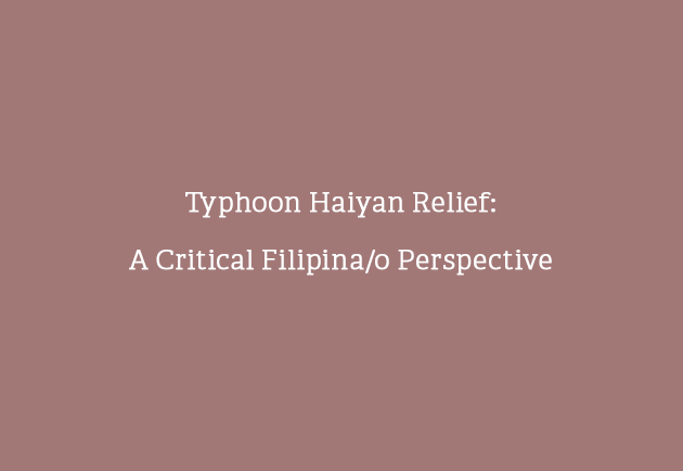 Typhoon Haiyan Relief: A Critical Filipina/o Perspective