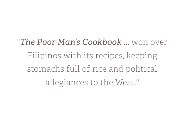 Home Cooking as Diplomacy:  The Poor Man's Cookbook and Its Role in Philippine-American Relations