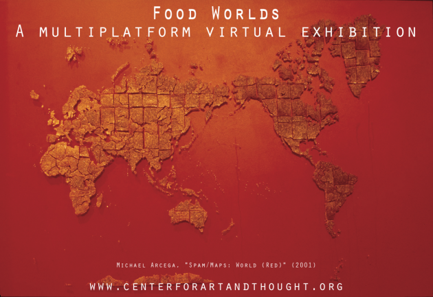 Food Worlds Curatorial Statement (Unabridged)