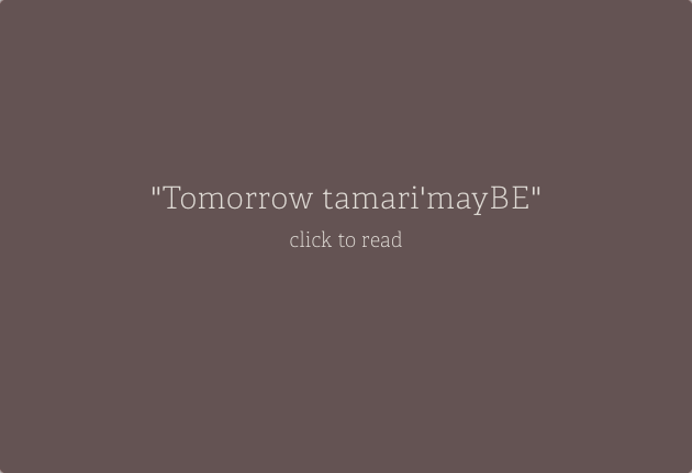 tomorrowtamari- mayBE