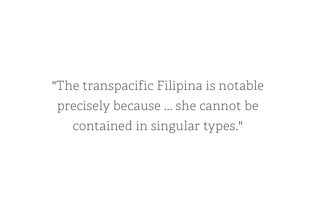 Transpacific Femininities:The Making of the Modern Filipina
